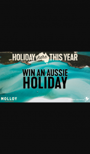 Southern Cross Austereo – Molloy Tourism Australia Giveaway – Win 1/5 $1000 Flight Centre Voucher Redeemable on Australian Domestic Travel Only and $1000 Cash (prize valued at $10,000)