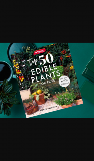 Yates – Win 1 Out of 10 Copies of The 'top 50 Edible Plants for Pots & How Not to Kill Them' Book By Angie Thomas