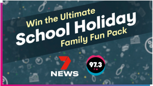 7News – Brisbane FM Radio – Win 1 of 9 School Holiday Fun prize packs