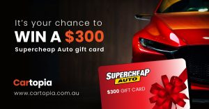 Cartopia – Win a $300 gift card to be used towards Super Cheap Auto store