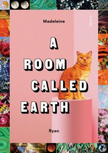 Good Reading – Win 1 of 5 copies of A Room Called Earth by Madeleine Ryan