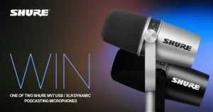 Store DJ – Win 1 of 2 Shure Motiv M7 USB/XLR Podcasting Microphones