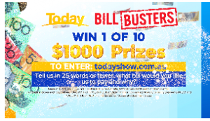 Today Show – Pay Your Bills – Win 1 of 50 cash prizes valued at $1,000 each
