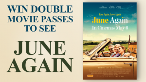Channel Seven – Sunrise Family Newsletter – Win 1 of 10 double tickets to see June Again