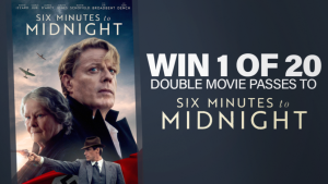 Channel Seven – Sunrise Family Newsletter – Win 1 of 20 double tickets to see Six Minutes to Midnight