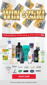 Chemist Warehouse – Buy Unilever to Win $25,000 cash prize