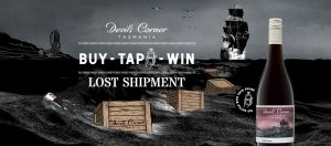 Devil's Corner Tasmania – Buy – Tap – Win – Win a major prize of a trip to Pumphouse Point, Lake St Clair Tasmania for 4 people OR thousands of other prizes