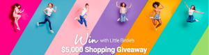 Little Birdie – Win a major prize of a $3,000 Shopping Spree OR 1 of 10 minor prizes of a $200 Gift voucher each