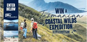 Wine Selectors – Win a 10-night all-inclusive Coastal Wilds of Tasmania cruise for 2 valued up to $16,000