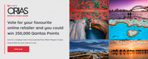 Australia Post – 2021 ORIAS People's Choice Awards – Win 1 of 5 prizes of 250,000 Qantas Points, which are valued at $2,500