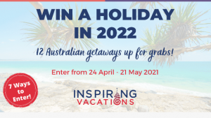 Inspiring Vacations – Win 1 of 12 Australian getaways