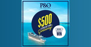 P&O Cruises Australia – Sign up to Win a $500 Eftpos gift card