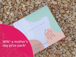 Stockland (Burleigh Heads) – Win a Mother's Day prize pack