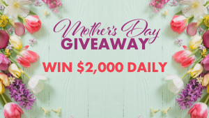 Today – Win 1 of 5 cash prizes valued at $2,000 each to spoil your mum