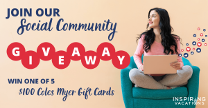 Inspiring Vacations – Win 1 of 5 Coles Myer gift cards valued at $100 each