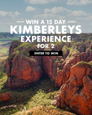 TripADeal – Win a 15-day Kimberleys experience for 2 valued over $9,000