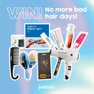 Just Cuts – Win the Ultimate No Bad Hair Days prize pack