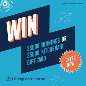 Listing Loop – Win either a $5,000 Bunnings gift card or a $5,000 Kitchen Aid gift card
