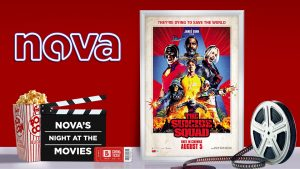 Nova Perth – Win 1 of 30 prizes of 4 tickets each to Nova's Night at the Movies screening of The Suicide Squad at Hoyts Carousel