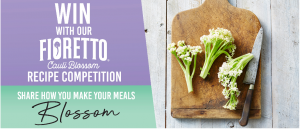 Perfection – Share your Fioretto recipe to Win a $200 e-gift card OR Weekly prizes