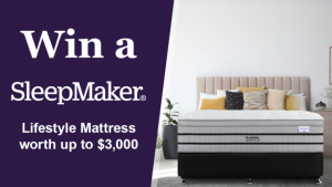 Channel Seven – Sunrise Family Newsletter – Win a SleepMaker Lifestyle mattress valued at $3,000