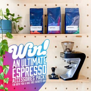 Five Senses Coffee – Father's Day – Win the Ultimate Home Espresso Accessories prize pack for your Dad and yourself