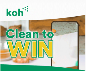 Koh – Win 1 grand prize of $1,000 cash OR a runner up prize of a Clean Team Mop bundle