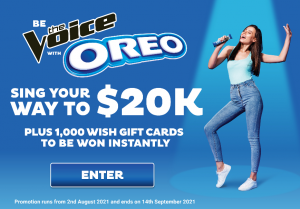 Mondelez – Be The Voice With  Oreo – Win a major prize of $20,000 OR 1 of 1,040 instant win prizes
