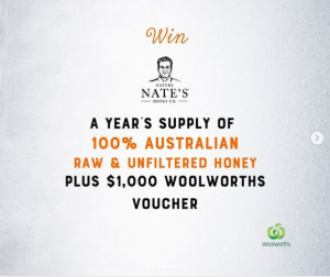 Nature Nate's Honey Co. – Win a year's supply of honey PLUS $1,000 Woolworths voucher