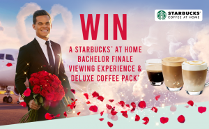 Network Ten – The Bachelor – Starbucks at Home – Win 1 of 2 major prizes of a Starbucks at Home Ultimate Finale Nights valued at $7,500 each OR 1 of 10 minor prizes