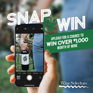 Wine Selectors – Snap and Win $1,000 worth of Wine