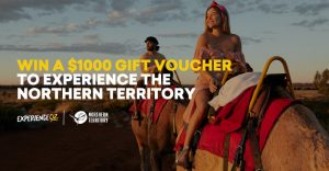 Experience OZ – Win a $1,000 Experience Oz gift voucher to use on any Northern Territory experiences of your choice