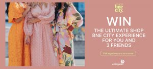 Wintergarden – Win the Ultimate Shop BNE City Experience for 4 people