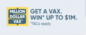 Million Dollar Vax – Win a grand prize of 1 million cash OR 1 of 3,100 daily prizes